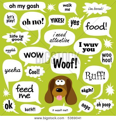 Dog and various phrases in comic bubbles