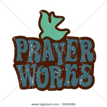 Prayer Works T-shirt Design