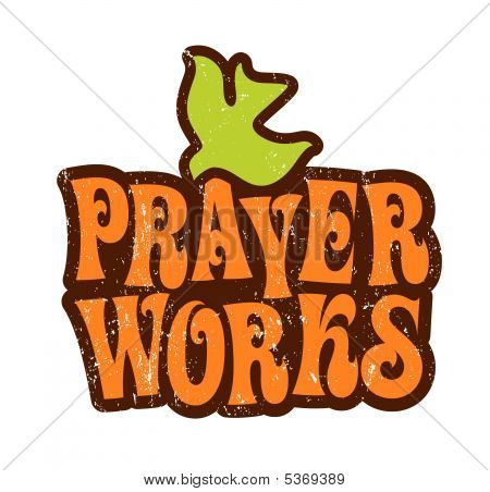 Prayer Works T-shirt Design