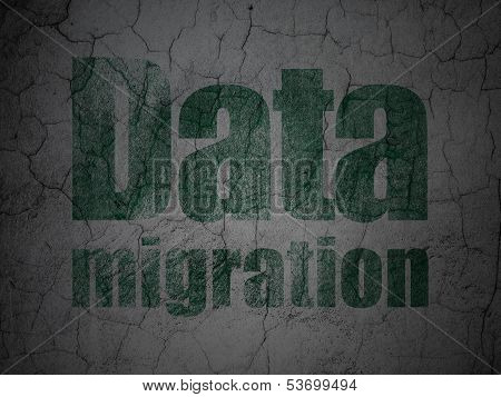 Information concept: Data Migration on grunge wall background