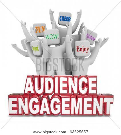 Audience Engagement Words People Viewers Visitors Wow Cheer Enjoy