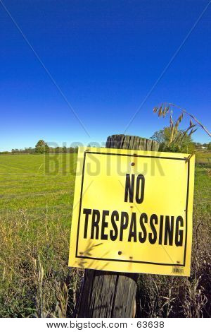 'NO TRESPASSING' Sign