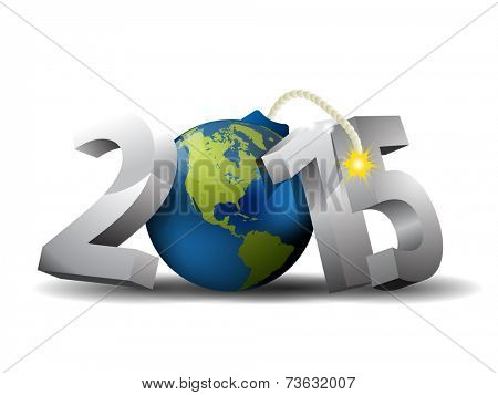 2015 Bomb - 3d text and Globe as a Bomb