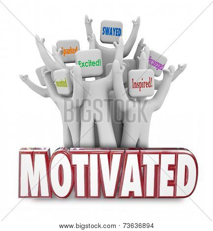 Motivated 3d words and people cheering as they are inspired, encouraged or excited to act and achieve success