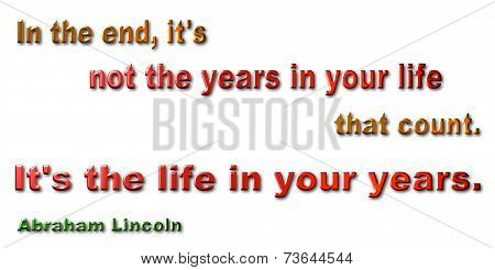 Years Quote - Abraham Lincoln