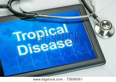 Tablet with the text Tropical Disease on the display