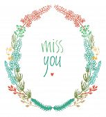 stock photo of miss you  - Miss you design card with colorful floral vignette and heart - JPG