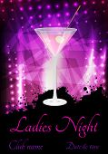foto of ladies night  - Ladies night or party poster template with glass of pink martini - JPG