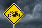 stock photo of warning-signs  - Ponzi Scheme Warning Sign Yellow warning road sign with word Ponzi Scheme with stormy sky background - JPG