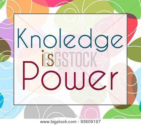 Knowledge Is Power Colorful Background