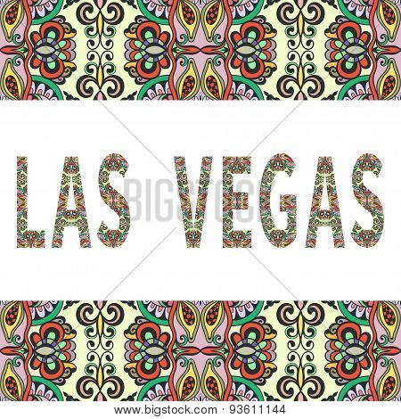 Las Vegas sign with tribal ethnic ornament. Decorative frame border pattern. Vector background or ca