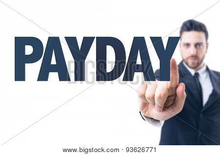 Business man pointing the text: Payday