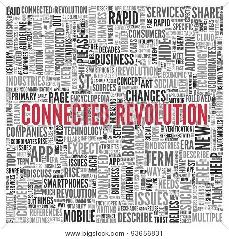 Close up CONNECTED REVOLUTION Text at the Center of Word Tag Cloud on White Background.