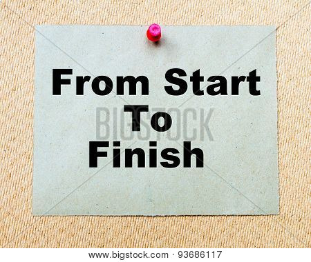 From Start To Finish Written On Paper Note