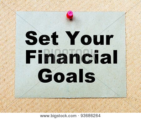 Set Your Financial Goals Written On Paper Note