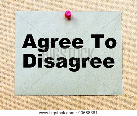 Agree To Disagree  Written On Paper Note