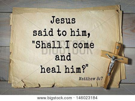 Bible verses from Matthew.Jesus said to him,