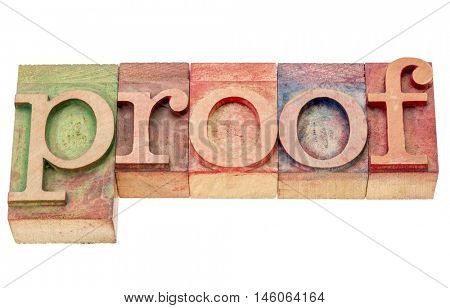 proof - isolated word abstract in letterpress wood type printing blocks stained by color inks