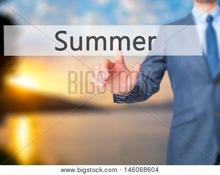 Summer - Businessman Hand Pressing Button On Touch Screen Interface.