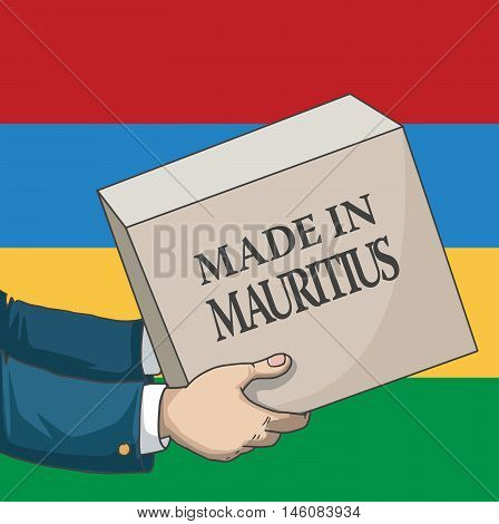 Cartoon, hand drawn human hands, holding a box, with made in Mauritius sign, and a flag background, vector illustration
