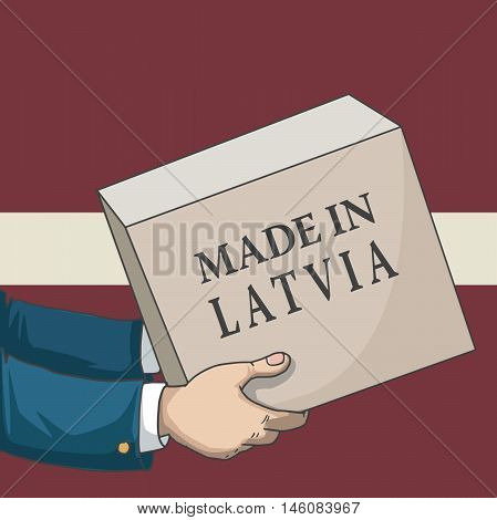 Cartoon, hand drawn human hands, holding a box, with made in Latvia sign, and a flag background, vector illustration