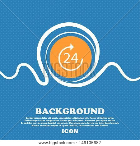 Time 24 Icon Sign. Blue And White Abstract Background Flecked With Space For Text And Your Design. V