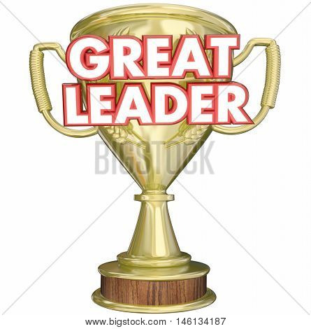 Great Leader Manager Boss Superviser Trophy Prize Award 3d Illustration