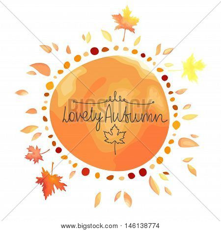 Autumn orange background for text. Round shape spot with leaves around isolated on white background. Watercolor imitation in vector. Each object is separately, easy to edit.