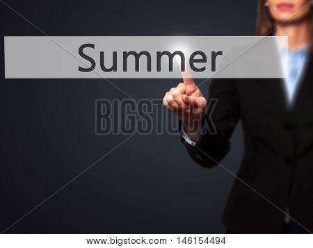 Summer - Businesswoman Hand Pressing Button On Touch Screen Interface.