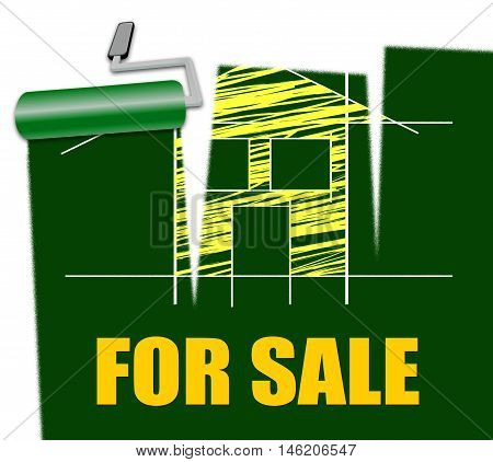 House For Sale Means Real Estate Selling