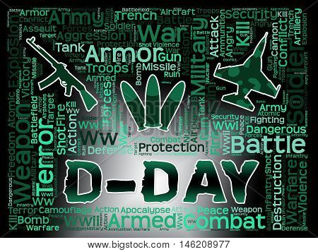 D-day Words Represents Operation Overlord And France Landings
