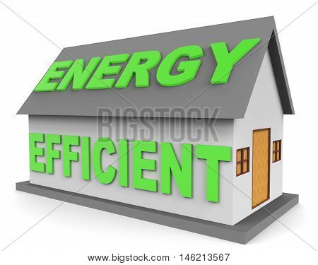 Energy Efficient House Represents Homes 3D Rendering
