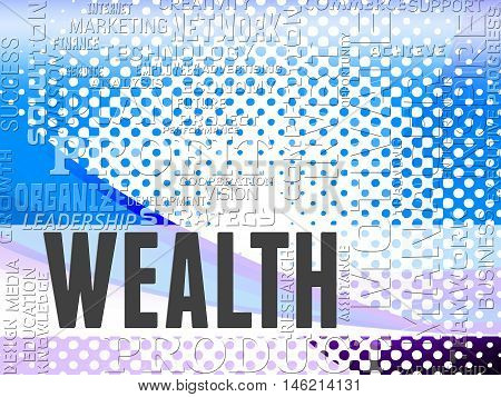 Wealth Words Show Prosper Prosperity And Affluence