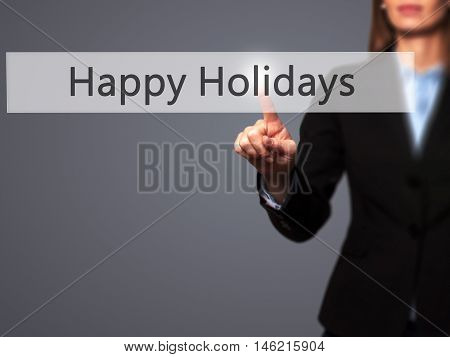 Happy Holidays - Isolated Female Hand Touching Or Pointing To Button