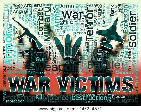 War Victims Indicates Wounded And Injured Military