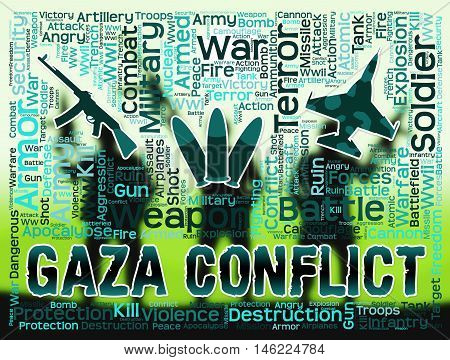 Gaza Conflict Means Palestinian Battles And Fighting