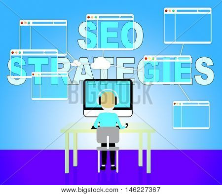 Seo Strategies Represents Search Engine Optimization And Development