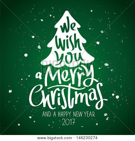 Quote We wish you a Merry Christmas and a Happy New Year. The trend calligraphy. Vector illustration on a green background. Great holiday gift card.