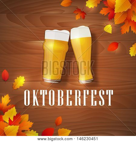 Vector oktoberfest leaves logo. Banner with two beer glasses and fallen leaves on a wooden background. Poster for traditional beer festival.