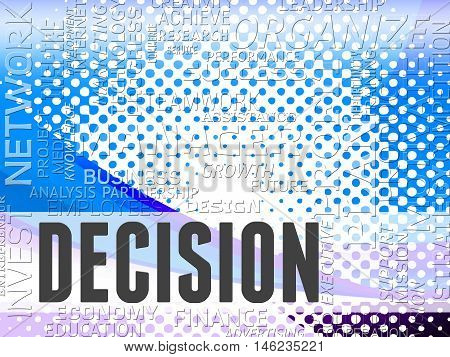 Decision Words Represents Choice Decisions And Choices