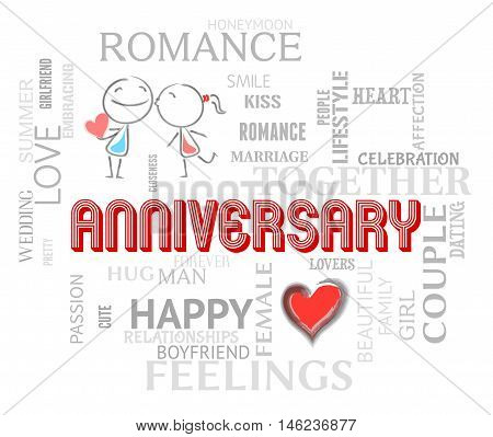 Anniversary Words Mean Loving Affection And Romance