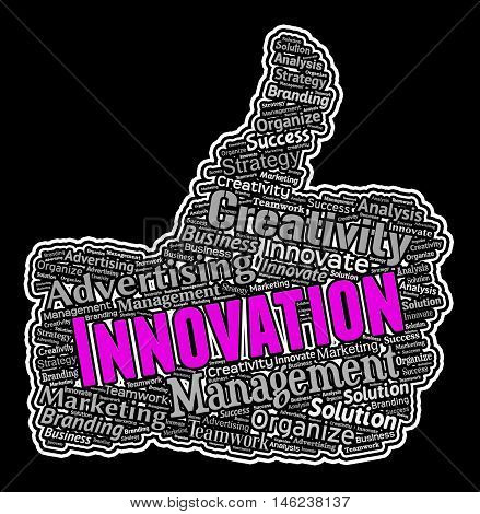 Innovation Thumbs Up Shows Reorganization And Ideas