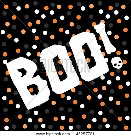 Halloween background orange, white and grey dot pattern on a black background with white BOO letters and a skull