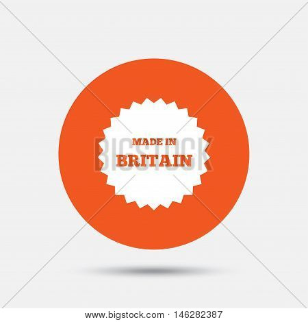 Made in Britain icon. Export production symbol. Product created in UK sign. Orange circle button with icon. Vector