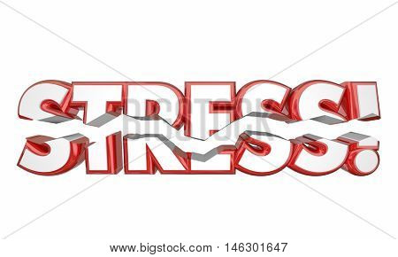 Stress Word Breaking Strain Mental Emotional 3d Illustration