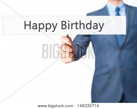 Happy Birthday - Business Man Showing Sign