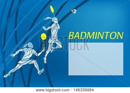 Badminton sport invitation poster or flyer background with empty space, banner template. Creative color Professional Badminton players. Two girls, women doubles championship banner template Eps10