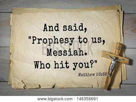 Bible verses from Matthew.And said,