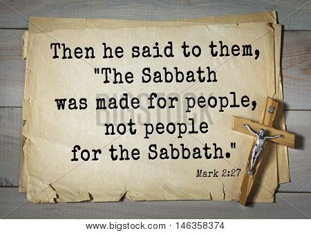 TOP-350. Bible verses from Mark.Then he said to them,