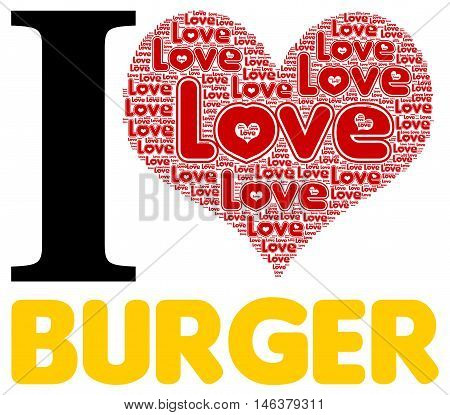 I love burger with a white background